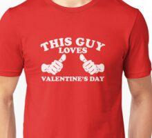 This Guy Loves Valentine's Day Unisex T-Shirt