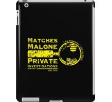 Matches Malone Investigations iPad Case/Skin