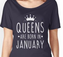 QUEENS ARE BORN IN JANUARY Women's Relaxed Fit T-Shirt