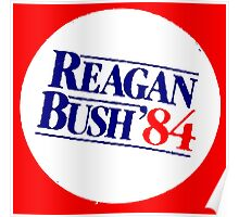 REAGAN/BUSH 1984 Poster