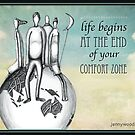 Life begins at the end of your comfort zone by Jenny Wood