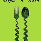 Keepin' it Green by Heather Haderly