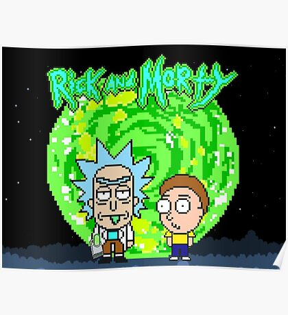 8-bit Universe Rick and Morty Poster