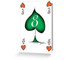 Lucky No.8 of Spades by Tony Fernandes Greeting Card