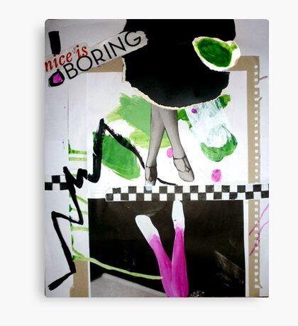 Nice is boring. Canvas Print