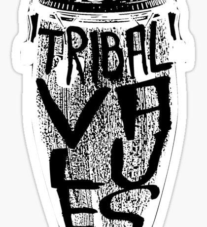 Tribal Values Sticker