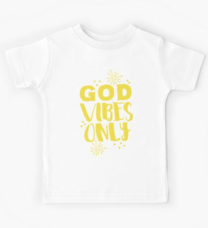 GOD VIBES ONLY Kids Tee