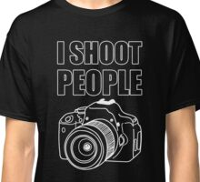 I Shoot People (Photography)  Classic T-Shirt