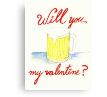 Will you #beer my valentine? Canvas Print