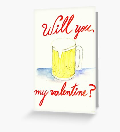 Will you #beer my valentine? Greeting Card