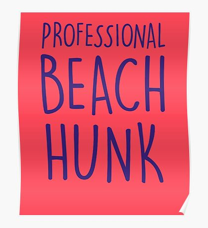 Professional beach hunk Poster
