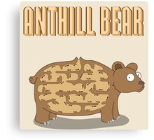 Anthill Bear Canvas Print