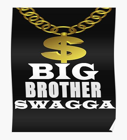 Big Brother Swagga money sign with gold chain  Poster