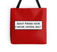 Mature, Rational Adult Tote Bag