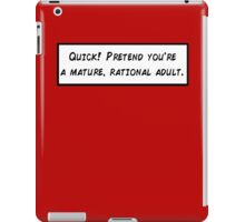 Mature, Rational Adult iPad Case/Skin