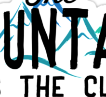 The Mountain Rates The Climber Sticker