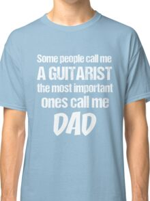 T-Shirt Funny Definition Guitarist Dad Classic T-Shirt
