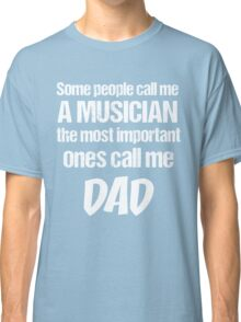 T-Shirt Funny Definition Musician Dad Classic T-Shirt
