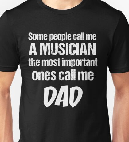 T-Shirt Funny Definition Musician Dad Unisex T-Shirt