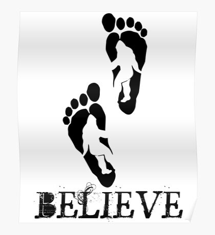 Bigfoot Sasquatch Believe Folklore Poster