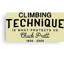 Climbing Technique Is What Protects Us Canvas Print