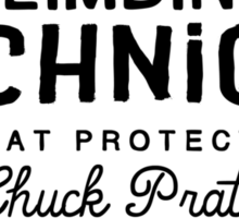 Climbing Technique Is What Protects Us Sticker