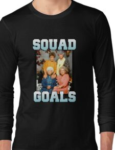 Golden Girls Squad Goals Long Sleeve T-Shirt
