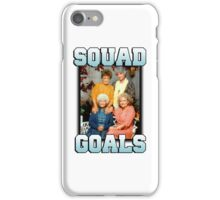 Golden Girls Squad Goals iPhone Case/Skin