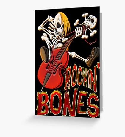 Rockin Bones - full colour Greeting Card
