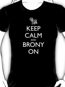Keep Calm and Brony On - Red T-Shirt