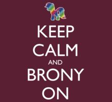 Keep Calm and Brony On - Pink / Dark Red by graphix