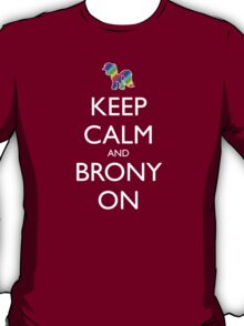 Keep Calm and Brony On - Pink / Dark Red T-Shirt