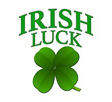 IRISH LUCK Four Leaf Clover- Lucky St Patrick's Day  Photographic Print