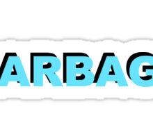 GARBAGE TRASH TERRIBLE AWFUL  Sticker