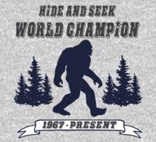 Hide and Seek World Champion T-Shirt