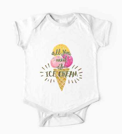 All You Need Is Ice Cream One Piece - Short Sleeve