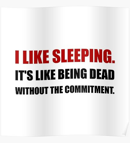 Sleeping Like Dead Commitment Poster