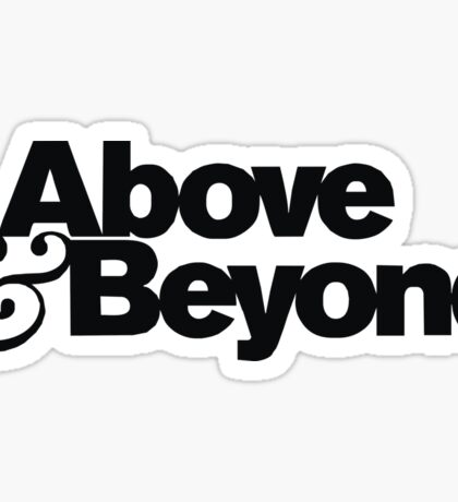 ABOVE AND BEYOND NEW DESIGN Sticker