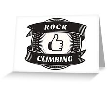 Like Rock Climbing Greeting Card