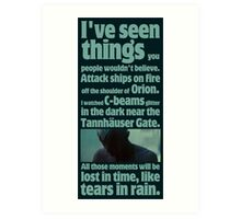 like tears in rain - blade runner quote  Art Print