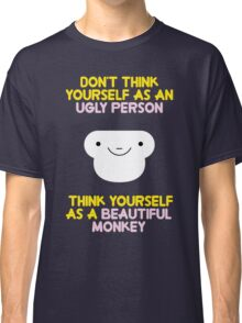 dont think wrong about you Classic T-Shirt