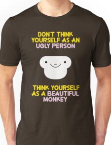 dont think wrong about you Unisex T-Shirt