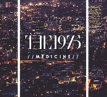 Medicine The 1975  by the1975x