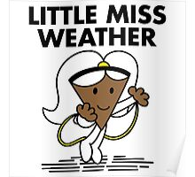 Little Miss Weather Poster
