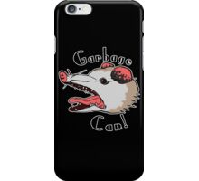 Garbage Can! iPhone Case/Skin