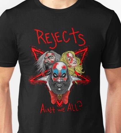 Rejects! Unisex T-Shirt
