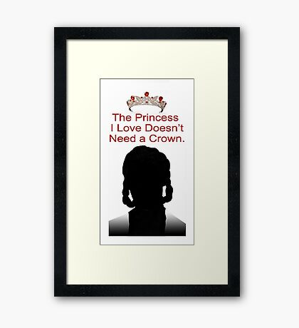 My Idol Needs No Crown Framed Print