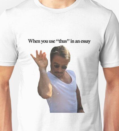 Salt Bae- When you use thus Unisex T-Shirt