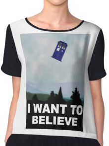 """""""I Want To Believe"""" Police Public Call Box version.  Chiffon Top"""