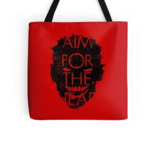 Zombie advice - AIM FOR THE HEAD Tote Bag